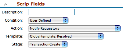 RT Scrip Fields with User Defined Condition
